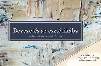 Az ELTE Esztétika Tanszék sorozatában Somlyó Bálint tart előadást.