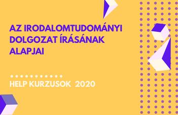 2020/21 ősz | Az irodalomtudományi dolgozat írásának alapjai